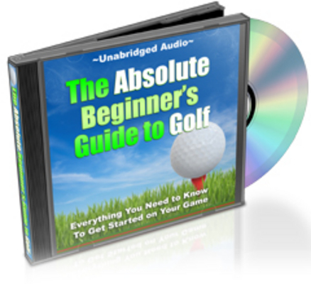 Product picture The Absolute Beginners Guide to Golf Audio Book