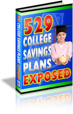 Product picture 529 College Savings Plans Exposed