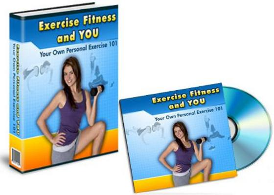 Product picture Exercise, Fitness and You! The Complete Package